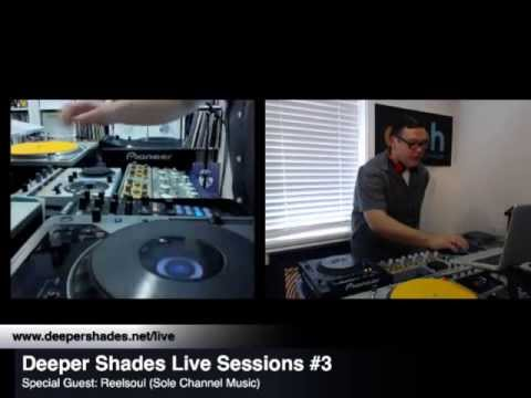 Deeper Shades Live Sessions #3 with special guest REELSOUL