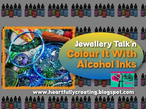 HeArtfully Creating: Jewellery Talk'n About Transforming Jewellery Findings With Alcohol Inks