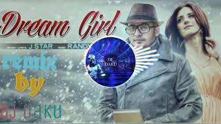[Dream Girl] [J STAR] Remix by  [DJ DAKU]