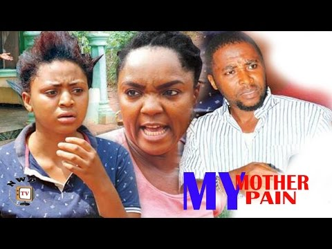 My Mother My Pain  Season 3 -  2017 Latest Nigerian Nollywood Movie