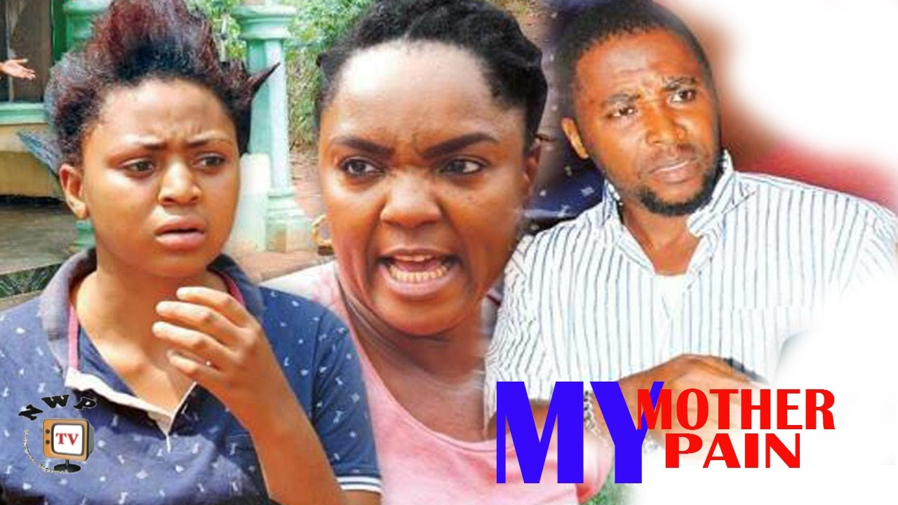 Download My Mother My Pain  Season 3 -  2017 Latest Nigerian Nollywood Movie