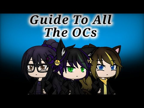 Guide To All The OCs