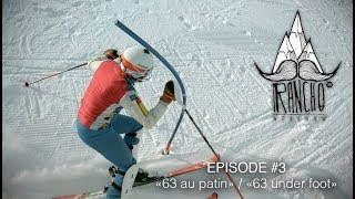 "Rancho EP#3 ""63 au patin"""
