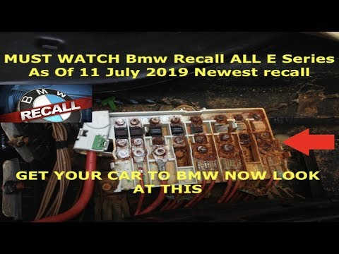 Bmw Recall All E Series As Of 11th July 2019 Newest Recall (Transfer Support) Must Watch!!!!