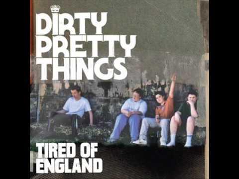 dirty-pretty-things-tired-of-england-unoerro