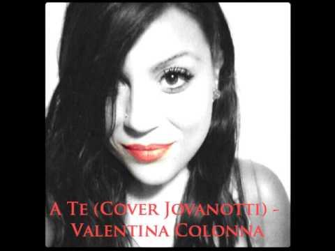 A Te (Cover Jovanotti) - Valentina Colonna