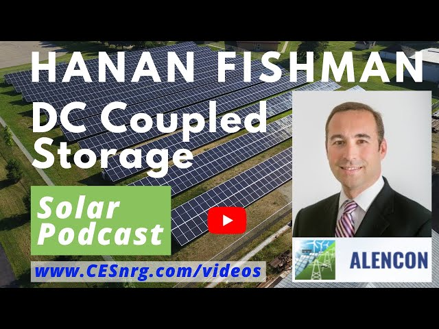 Hanan Fishman - DC Coupled Storage | Solar Podcast