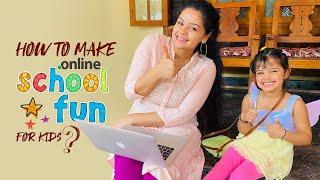 'ഓൺലൈൻ ക്ലാസ് രസകരം ആക്കാനുള്ള എളുപ്പവഴികൾ'  | The DO'S & DON'TS during online school for kids!