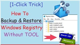 How To Backup and Restore Windows Registry [Without TOOL]