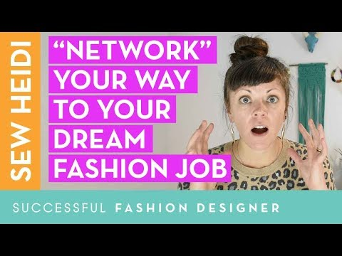 "Your Dream Fashion Industry Job: 8 simple ways to ""network"" your way there"