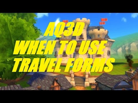 AQ3D When To Use TRAVEL FORMS! AdventureQuest 3D