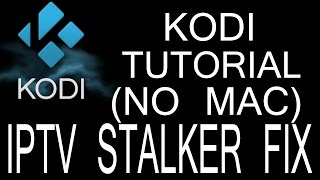 IPTV STALKER FIX! (NO MAC ADDRESS REQUIRED)