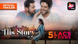 His Storyy | Official Trailer | Streaming 25th April | Satyadeep Mishra, Priya Mani Raj | ALTBalaji