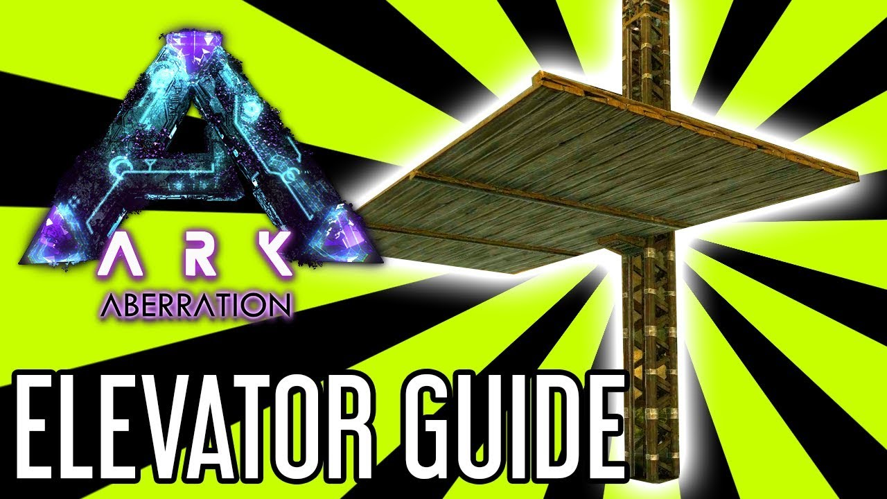 Elevator Guide For Ark Aberration