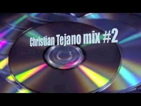 Christian Tejano Mix #2 by Jerry sanchez