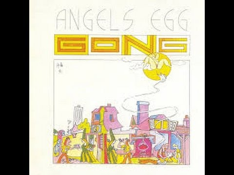 Gong_ Angel's Egg (1973) full album