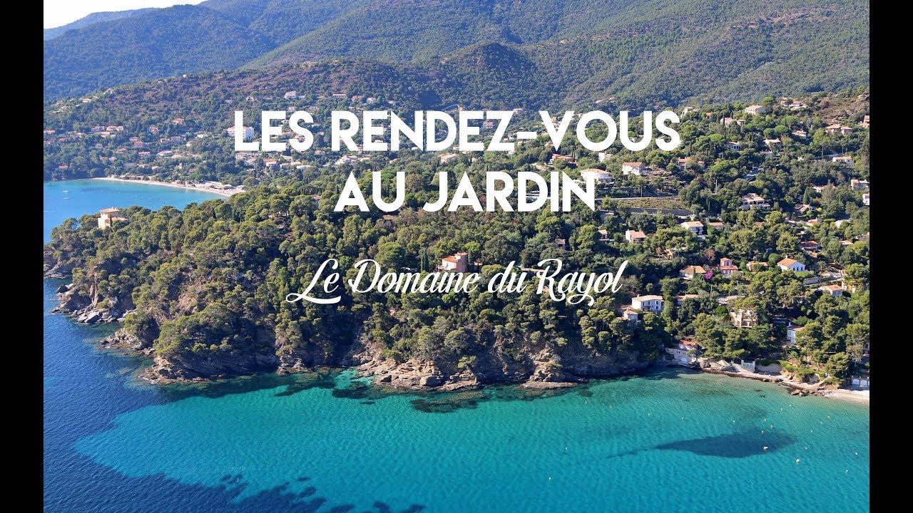 Le domaine du rayol les rendez vous au jardin youtube - Domaine du rayol le jardin des mediterranees ...