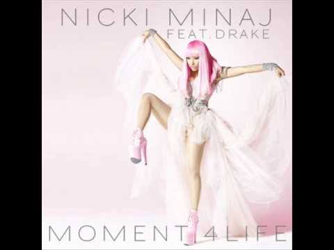 Nicki Minaj   Moment 4 Life (Dirty Version Premiere) feat.  Drake