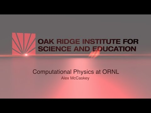 ORISE | Computational Physics at ORNL