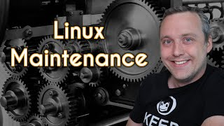 Linux Maintenance
