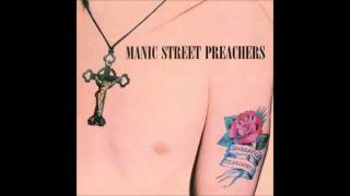 Manic Street Preachers - Motorcycle Emptiness (House in the Woods Demo)