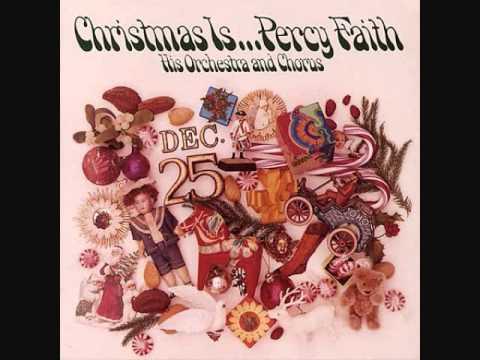 Percy Faith - Christmas Is +3