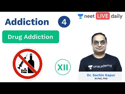 Addiction – L 4 | Substance Abuse | Unacademy NEET | NEET LIVE DAILY | Biology | Sachin Sir