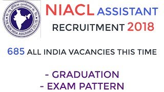 NIACL Assistant Recruitment 2018 - 685 Vacancy &  Apply Online From 16th July