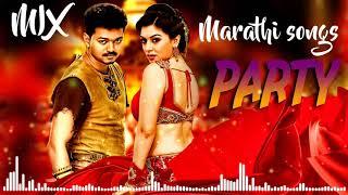 Marathi Dj Mix songs 2019 - NONSTOP PARTY DJ MIX 2019 - Marathi remix songs