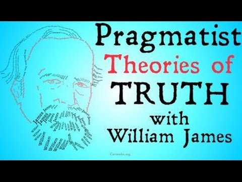 Pragmatism (William James and Charles Sanders Peirce)