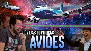 AVIÕES - DÚVIDAS DUVIDOSAS