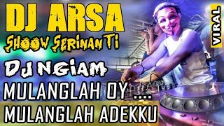 Download lagu Mulanglah oi Adekku OT ARSA Serinanti OKI MP3