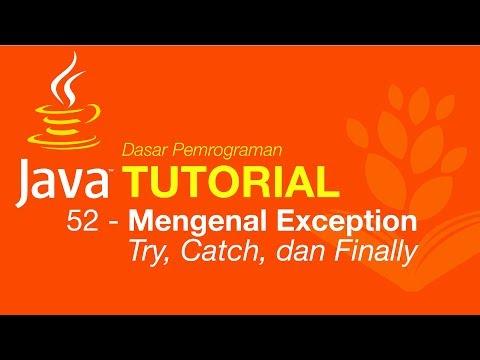 Belajar Java #52 - Mengenal Exception - Try, Catch, Dan Finally