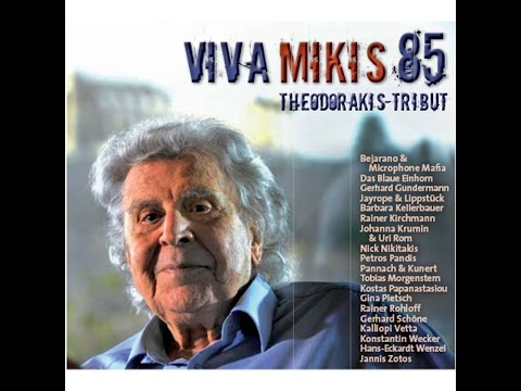 Various Artists - VIVA MIKIS 85. THEODORAKIS-TRIBUT (Buschfunk) [Full Album]