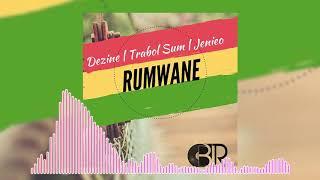 Rumwane - Dezine Feat Trabol Sum & Jenieo