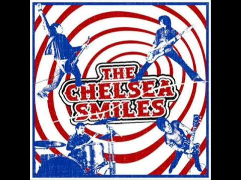 The Chelsea Smiles - Action Coming Down
