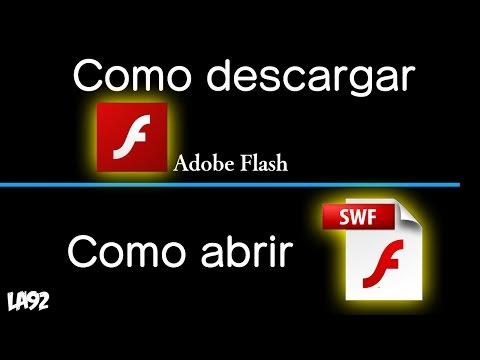 TUTORIAL: COMO DESCARGAR ADOBE FLASH 18/COMO ABRIR ARCHIVOS FLASH (.swf)| LuisAlfredo92