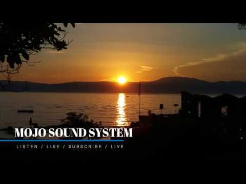 Mojo Sound System (mix #02 2017)