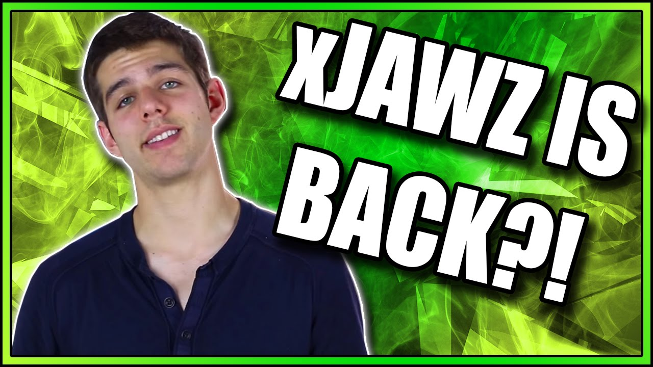 THE RETURN OF xJAWZ xJawz
