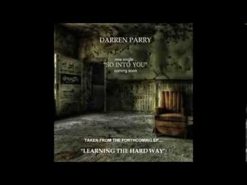 "Darren Parry - ""So Into You"""