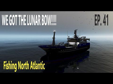 WE GOT THE LUNAR BOW!! - Fishing North Atlantic - EP. 41  