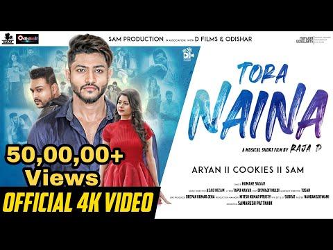 Tora Naina ¦ Official Music Video  Cookies, Aryan  SAM   Humane Sagar ¦ Asad Nizam ¦ Raja D ¦ Dfilms