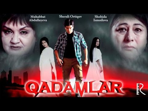 Qadamlar (o'zbek film) | Кадамлар (узбекфильм) #UydaQoling