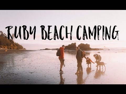 Good People & Camping at Ruby Beach - Vlog 10