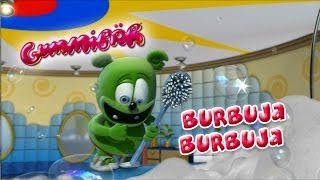 BURBUJA BURBUJA Osito Gominola BUBBLE UP Spanish Gummibär The Gummy Bear Song
