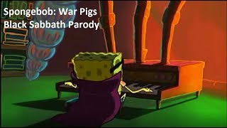 SpongeBob - War Pigs (Black Sabbath Music Video)