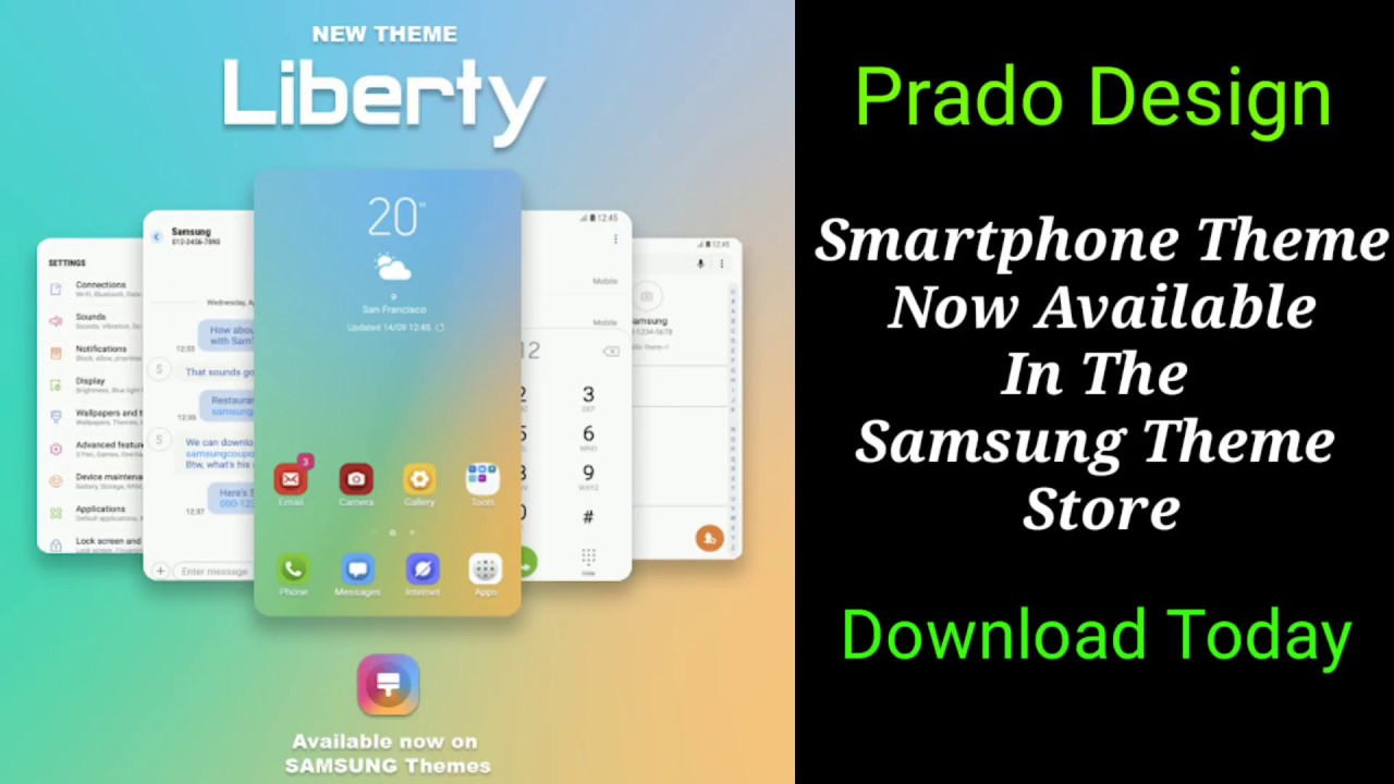(Samsung Galaxy Theme Store App) Prado Design Has A New Theme (Liberty) App  Download For Free