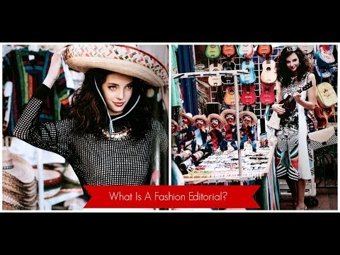 What Is A Fashion Editorial?