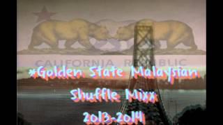 GoldenState -Malaysian Shuffle Mixx 2013-2014