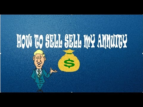 How To Sell My Annuity (Tech Self)